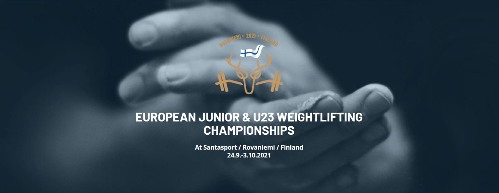 Первенство Европы по тяжелой атлетике среди юниоров и молодежи (15-20, 21-23 года), Рованиеми, Финляндия